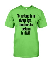 Christmas-thecustomerisnotalwaysright Classic T-Shirt front