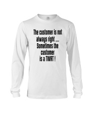 Christmas-thecustomerisnotalwaysright Long Sleeve Tee thumbnail