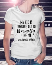 My Kid Is Turning Out To Be Exactly Like Me Ladies T-Shirt lifestyle-women-crewneck-front-7