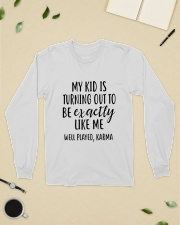 My Kid Is Turning Out To Be Exactly Like Me Long Sleeve Tee lifestyle-unisex-longsleeve-front-8