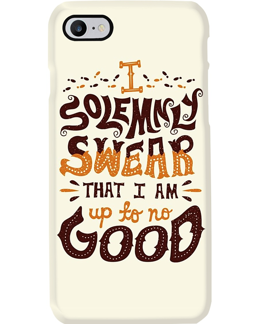 I Am Up To No Good Phone Case