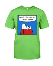 I'm Thinking About Jesus Classic T-Shirt front