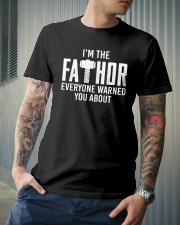 I'm The Fathor Everyone Warned You About Classic T-Shirt lifestyle-mens-crewneck-front-6