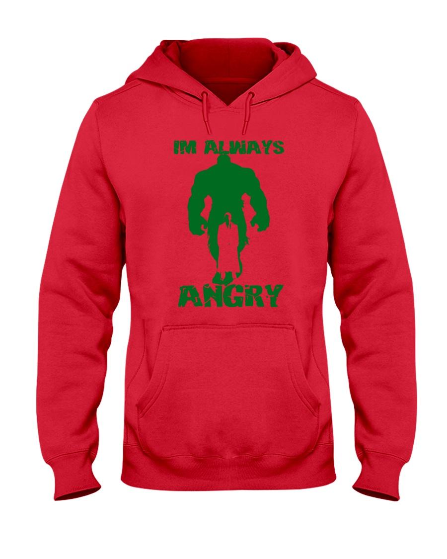 I'm Always Angry Hooded Sweatshirt