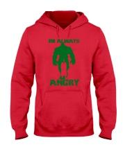 I'm Always Angry Hooded Sweatshirt front