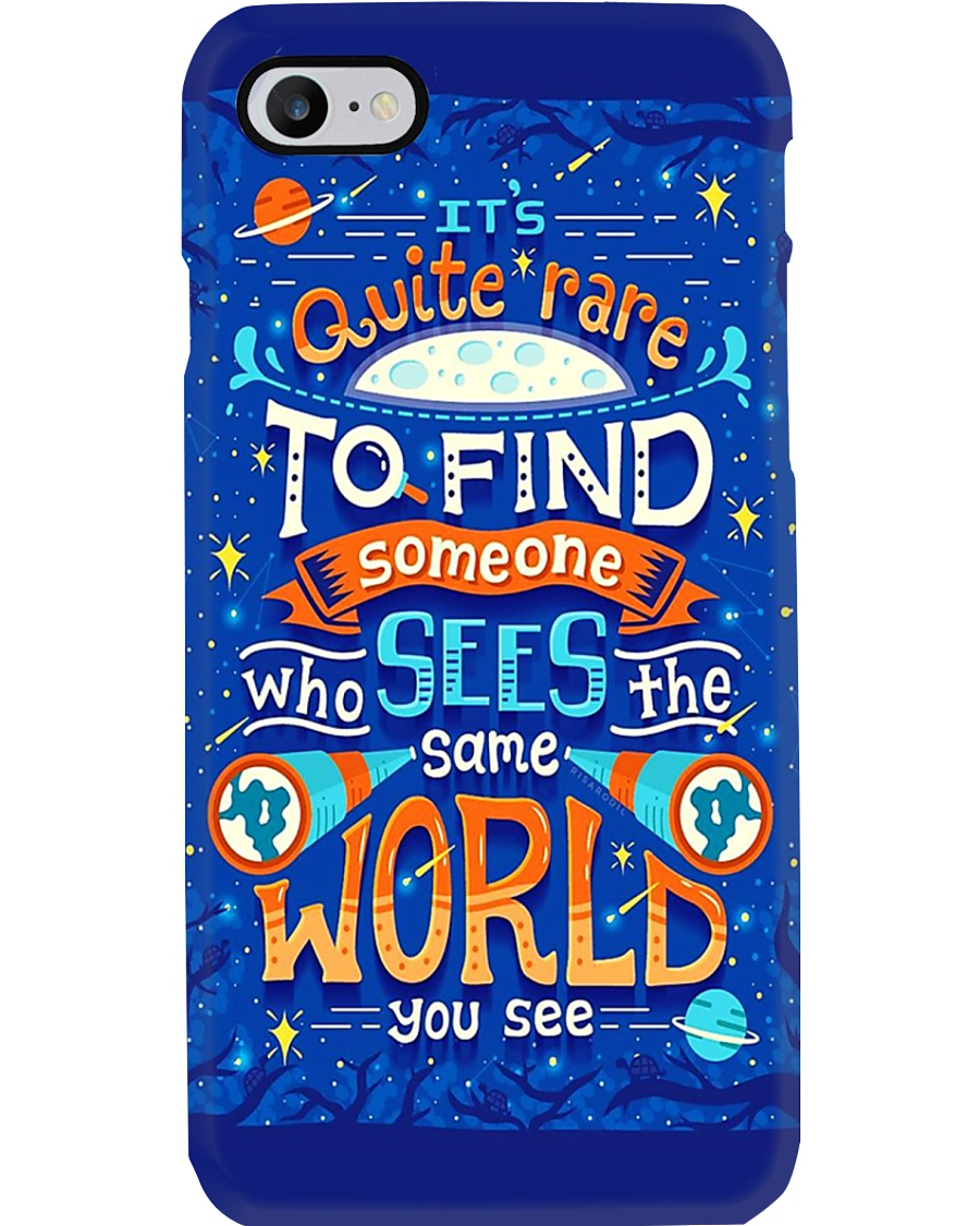 Who See The Same World You See Phone Case