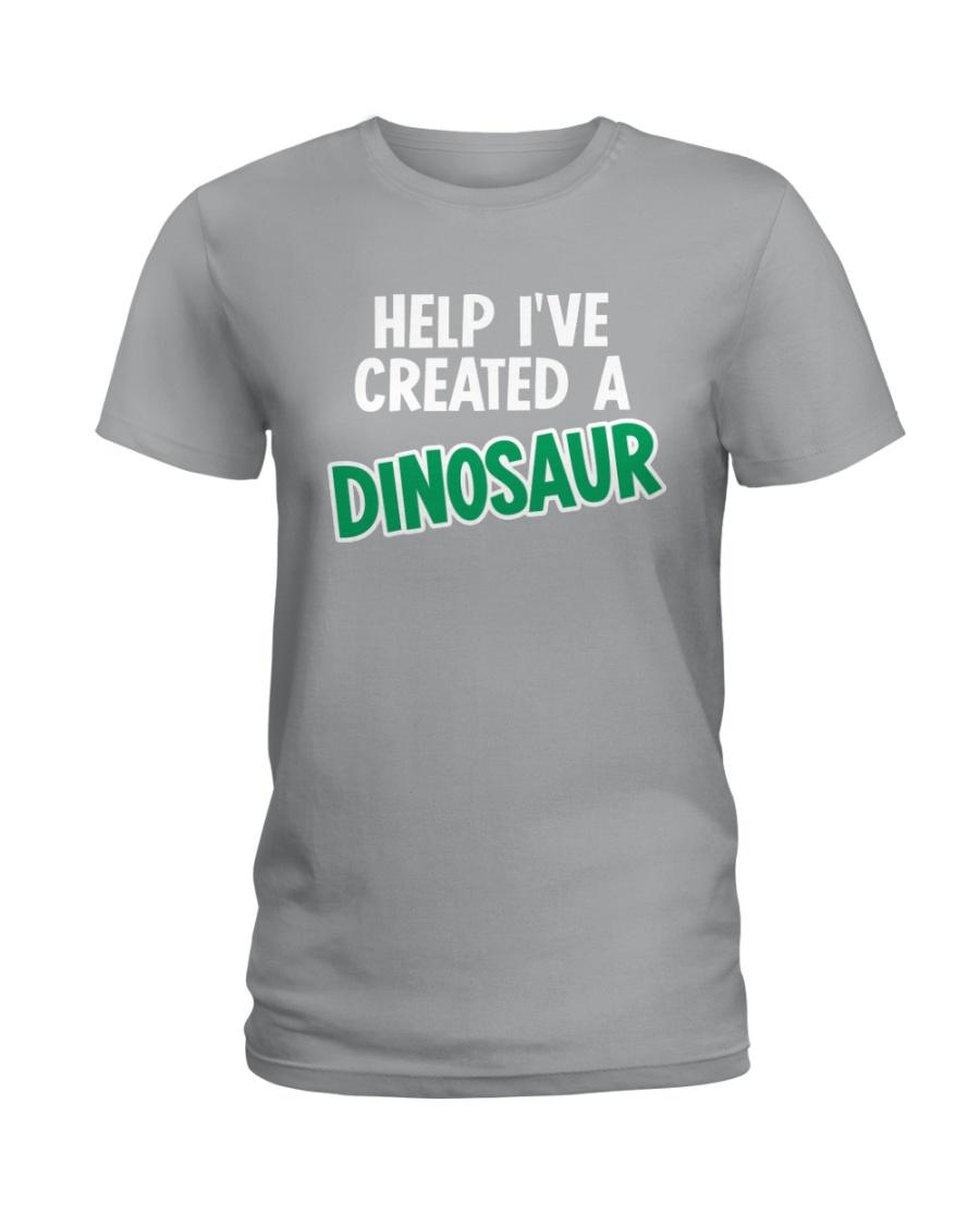 Help I Created A Dinosaur Ladies T-Shirt