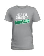 Help I Created A Dinosaur Ladies T-Shirt thumbnail