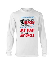 Some People Don't Believe In Heroes Long Sleeve Tee thumbnail