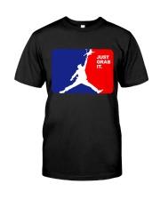 Just Grab It Classic T-Shirt thumbnail