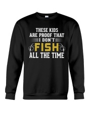 Proof That I Don't Fish All The Time Crewneck Sweatshirt thumbnail
