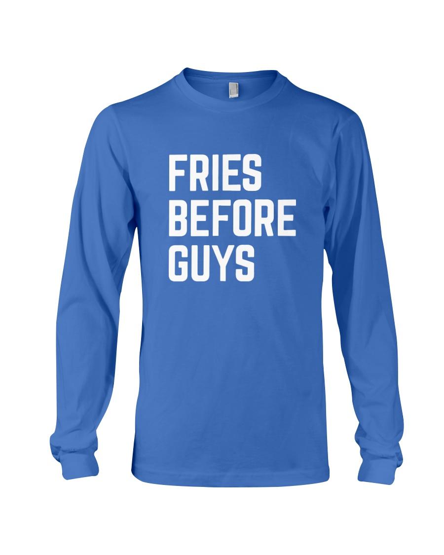 Fries Before Guys Long Sleeve Tee