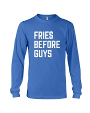 Fries Before Guys Long Sleeve Tee front