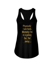 Physically I Am Here Ladies Flowy Tank thumbnail