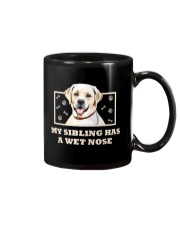 My Sibling Has A Wet Nose Mug thumbnail