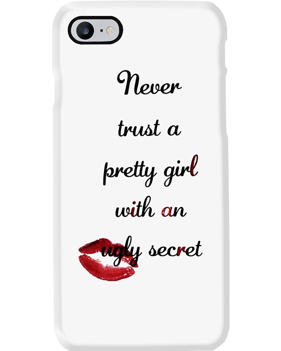 Never Trust A Pretty Girl Phone Case