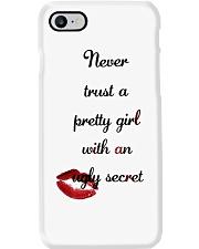 Never Trust A Pretty Girl Phone Case i-phone-7-case
