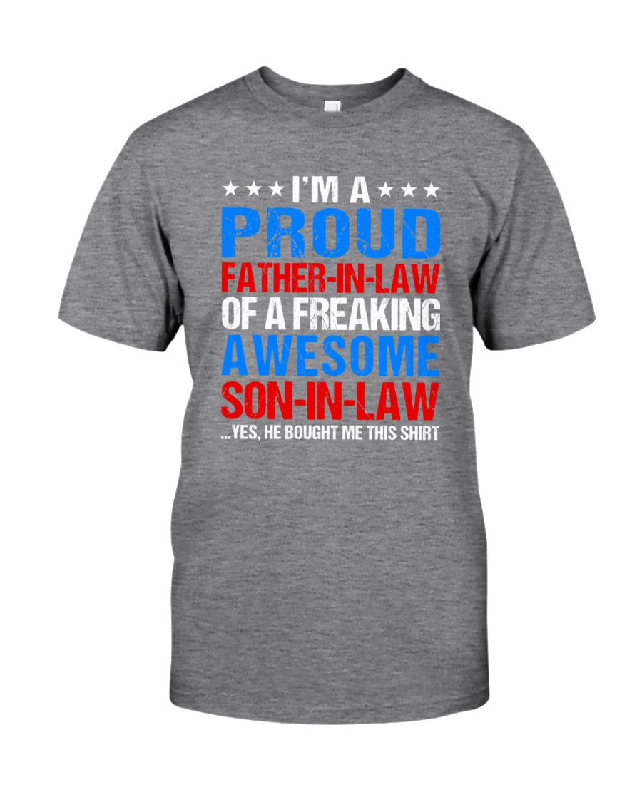 I'm A Proud Father-In-Law Classic T-Shirt