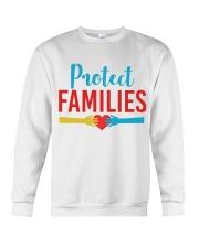 Protect Families Crewneck Sweatshirt thumbnail