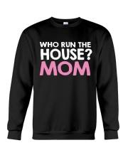 Who Run The House Crewneck Sweatshirt thumbnail
