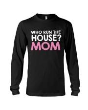 Who Run The House Long Sleeve Tee thumbnail
