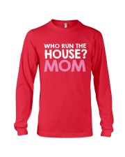 Who Run The House Long Sleeve Tee front