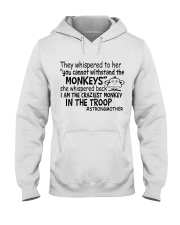 The Craziest Monkey In The Troop Hooded Sweatshirt thumbnail