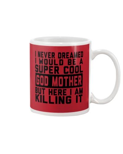 Super Cool God Mother