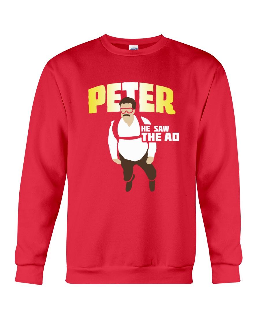 He Saw The Ad Crewneck Sweatshirt