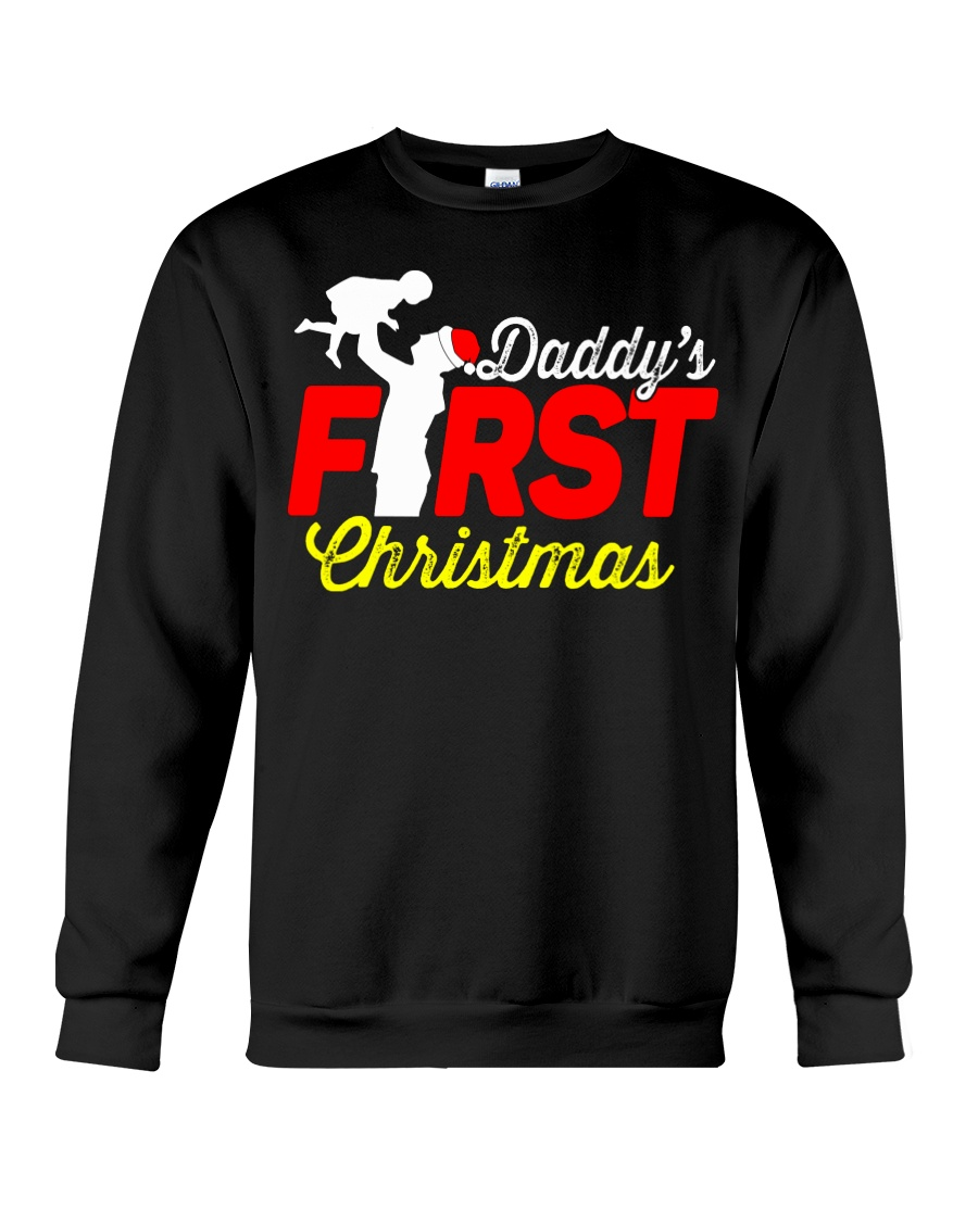 DADDY'S FIRST CHRISTMAS Crewneck Sweatshirt