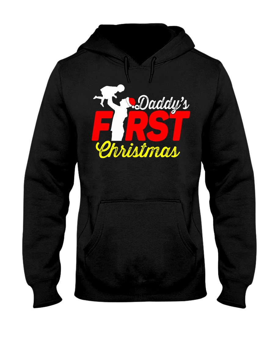 DADDY'S FIRST CHRISTMAS Hooded Sweatshirt