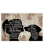You Are Not Just A Dog 17x11 Poster front