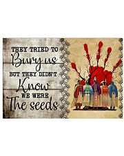 We Were The Seeds 17x11 Poster front
