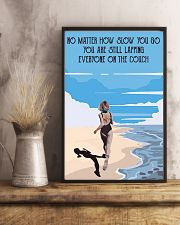 No Matter How Slow 11x17 Poster lifestyle-poster-3