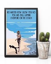 No Matter How Slow 11x17 Poster lifestyle-poster-8