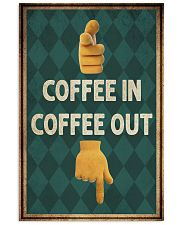 Coffee In Coffee Out 11x17 Poster front