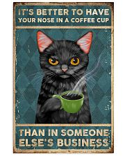 It's Better To Have Your Nose In A Coffee Cup 11x17 Poster front