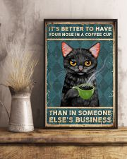 It's Better To Have Your Nose In A Coffee Cup 11x17 Poster lifestyle-poster-3