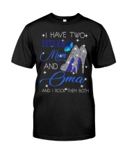 I Have Two Titles Mom And Oma Classic T-Shirt front
