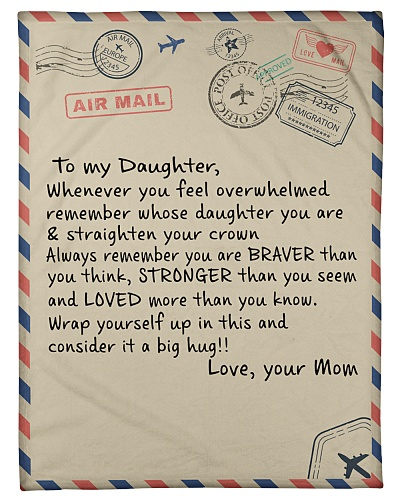 To My Daughter- Mom