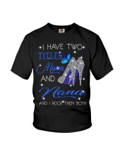 I Have Two Titles Mama And Nana Youth T-Shirt tile