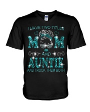 I Have Two Titles Mom And  Auntie V-Neck T-Shirt tile