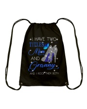 I Have Two Titles Mom And Granny Drawstring Bag tile