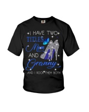 I Have Two Titles Mom And Granny Youth T-Shirt tile
