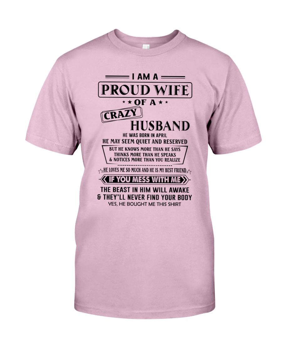 Apr Crazy Husband Classic T-Shirt