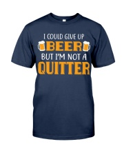 I'm Not A Quitter Classic T-Shirt front