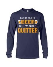 I'm Not A Quitter Long Sleeve Tee thumbnail