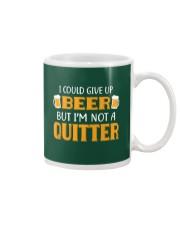 I'm Not A Quitter Mug thumbnail