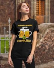 Never Drinking Classic T-Shirt apparel-classic-tshirt-lifestyle-06
