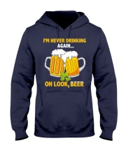 Never Drinking Hooded Sweatshirt thumbnail